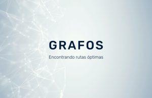 Grafos-encontrando-rutas-óptimas