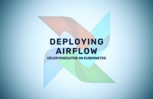 Deploying-Airflow