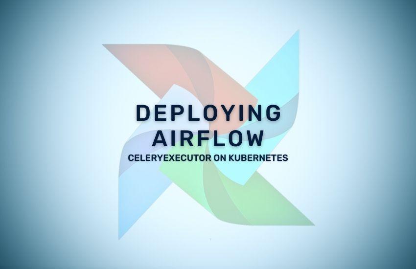 Deploying-Airflow