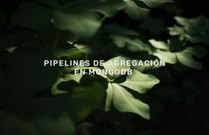 Pipelines-de-agregacion-en-mongodb