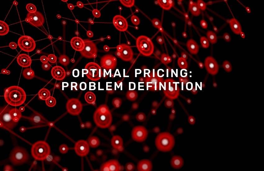 optimal pricing problem definition